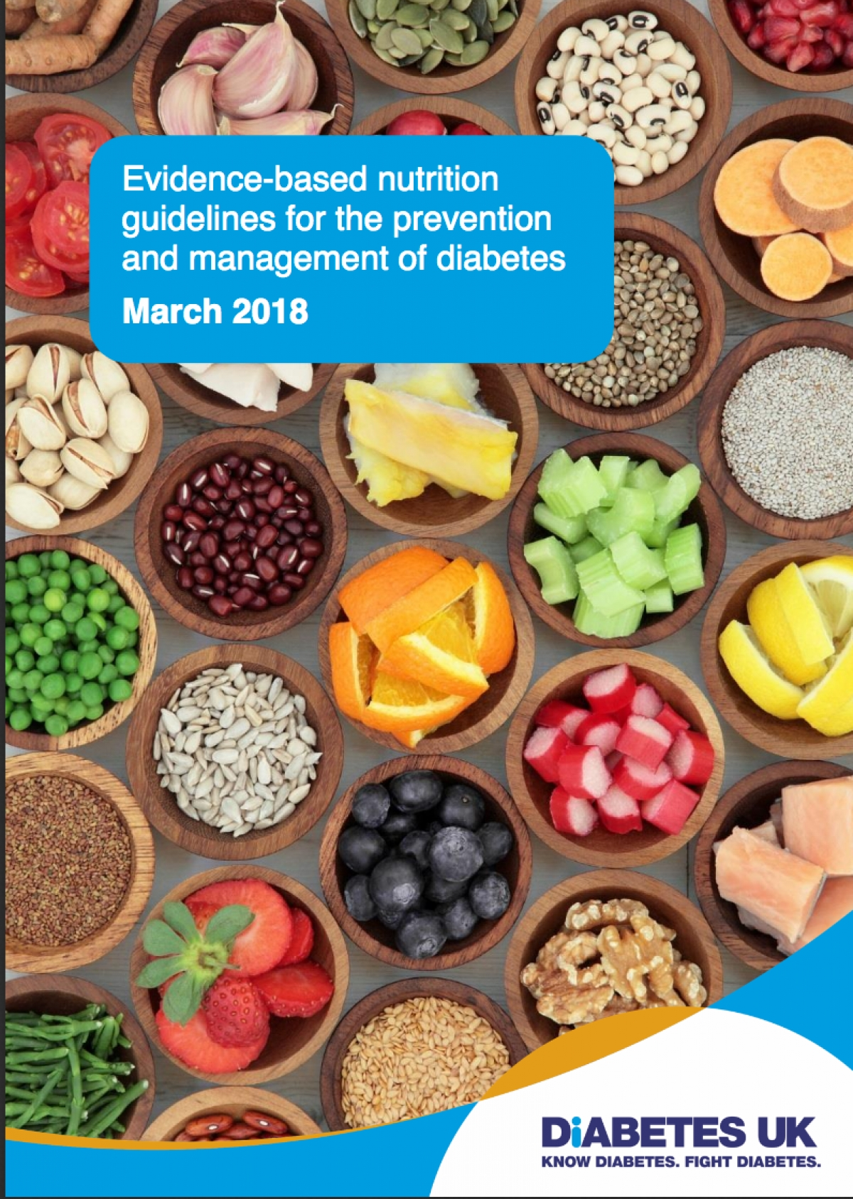 Evidence-based nutritional guidelines for the prevention and management of diabetes - March 2018